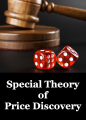 Special Theory of Price Discovery (STOPD)