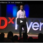Dr. Ivan Joseph: The Skill of Self Confidence