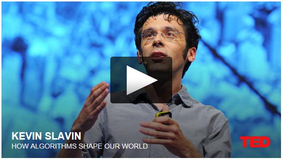 TedTalk_KevinSlavin_HowAlgorithmsShapeOurWorld