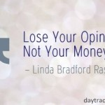 Linda Bradford Raschke on Opinion
