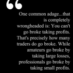 William Eckhardt on Taking Profits