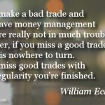 William Eckhardt on Good Trades