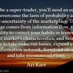 Ari Kiev on Super Trader