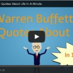 Warren Buffett's 22 Quotes About Life In A Minute