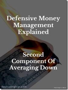 DefensiveMoneyManagementExplained_2ndComponentOfAveragingDown