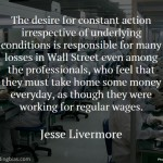 Jesse Livermore on Wages