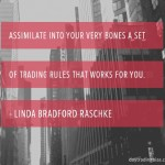 Linda Bradford Raschke on Rules