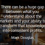 Mark Douglas on Knowledge