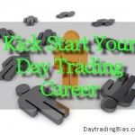 Kick Start Your Day Trading Career – The Right Way