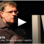 Larry Smith: Why you will fail to have a great career