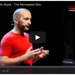 Mark Boyle: The Moneyless Man