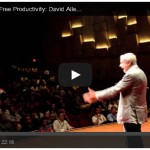 David Allen: The Art of Stress-Free Productivity