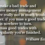 William Eckhardt on Good Trades