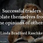 Linda Bradford Raschke on Opinions
