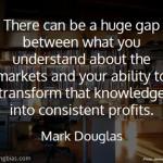 Mark Douglas on Knowledge