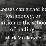 Mark Moskowitz on Losses