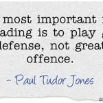 Paul Tudor Jones on Defense
