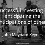 John Maynard Keynes on Anticipation
