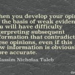 Nassim Nicholas Taleb on Opinions