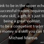 Michael Marcus on Trading Skill