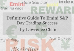 Definitive Guide to Emini S&P Day Trading Success