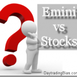 Emini vs. Stocks DaytradingBias.com